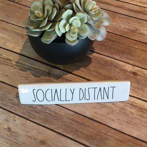 """Rae Dunn """"Socially Distance"""" sign"""